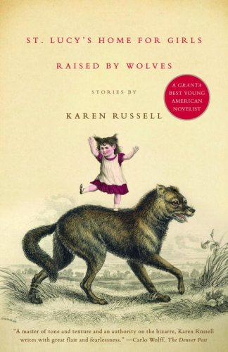 St. Lucy's Home for Girls Raised by Wolves book cover