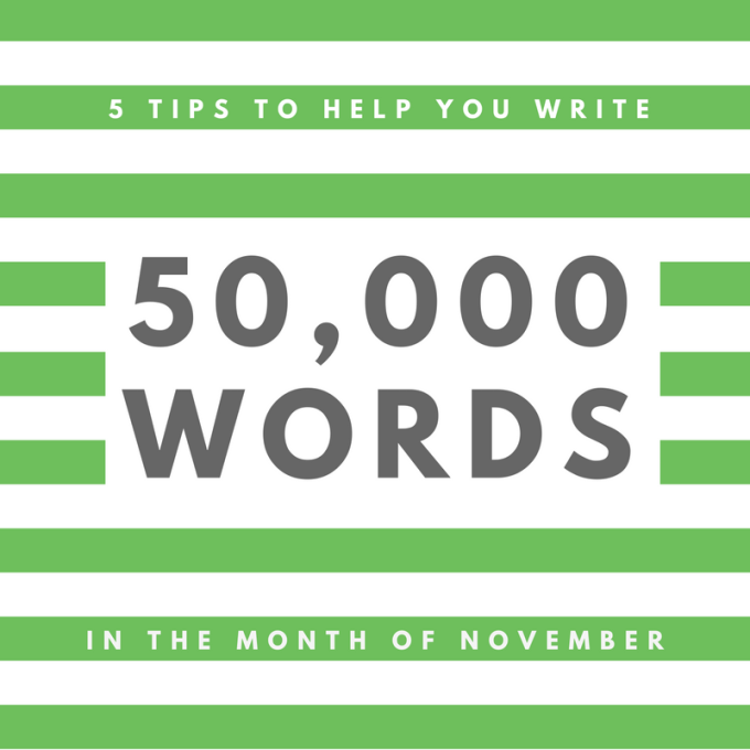 5-tips-to-help-you-write-50000-words-in-november-3